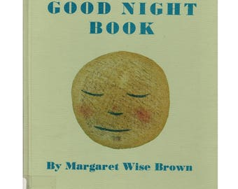 A Child's Good Night Book by Margaret Wise Brown, Jean Charlot illustrations, vintage bedtime story, sweet sleepytime book, Caldecott Honor
