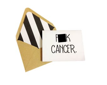 F*ck Cancer Card // Encouragement Card // Empathy Card // Sympathy Card // Blank Greeting Card // Lined Envelope // Blank Stationery