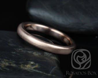 Rosados Box Dax 3mm 14kt Rose Gold Rounded Pipe Matte or High Finish Band (Chic Classics Collection)