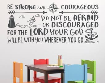 Be strong and courageous, Nautical, Explorer Nursery, arrows, lighthouse, Vinyl wall decal Nursery Waves and boat Joshua 1:9 JOS1V9-0034