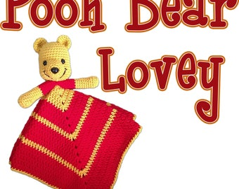 Crochet PATTERN ONLY Pooh Bear Inspired Baby Lovey Winnie the Baby Lovie