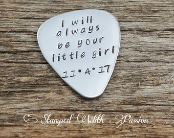 Father of the bride hand stamped personalized guitar pick - Wedding - gift from bride - I'll always be your little girl