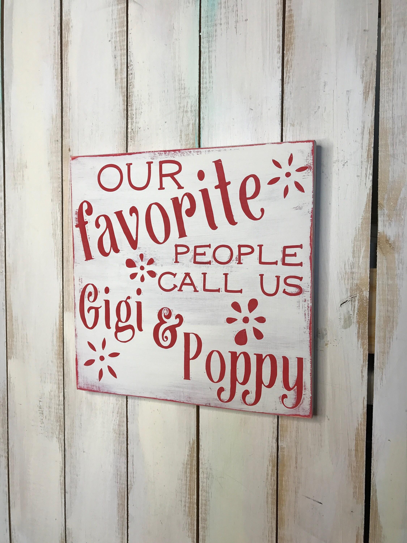 Gigi and Poppy Sign- Gigi Sign- Poppy Sign- Favorite People ...