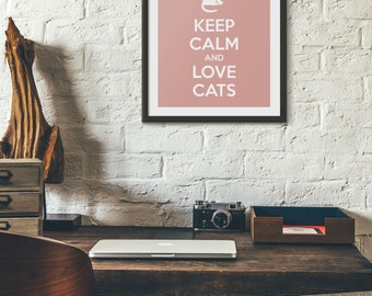 Keep calm and love cats Print, Cat Prints, Cat Lovers Gift, Cat Wall Art Instant Download, Pink Prints, Girl Last Minute Gift, Cat Quote