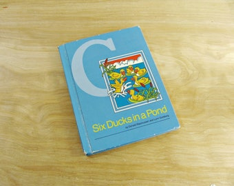 Children's Book Six Ducks In A Pond Elementary Reader Primer Primary Reading Home School Reading Text Book Rasmussen And Goldberg
