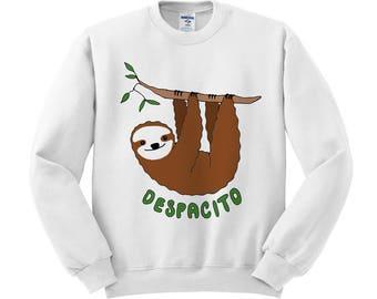 Despacito Sloth Sweatshirt, music shirt, trendy shirt, animal shirt, justin shirt, bieber shirt, funny shirt, hipster shirt, pop culture