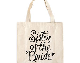 Sister of the Bride Tote Bag - Sister of the Bride Bag - Sister of the Bride Tote