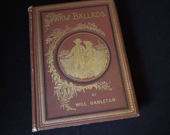 Antique Book for Decor - Gilt Gold on Brown Old Book - Farm Ballads Poetry - Poems 1873 - Embossed Cover & Spine