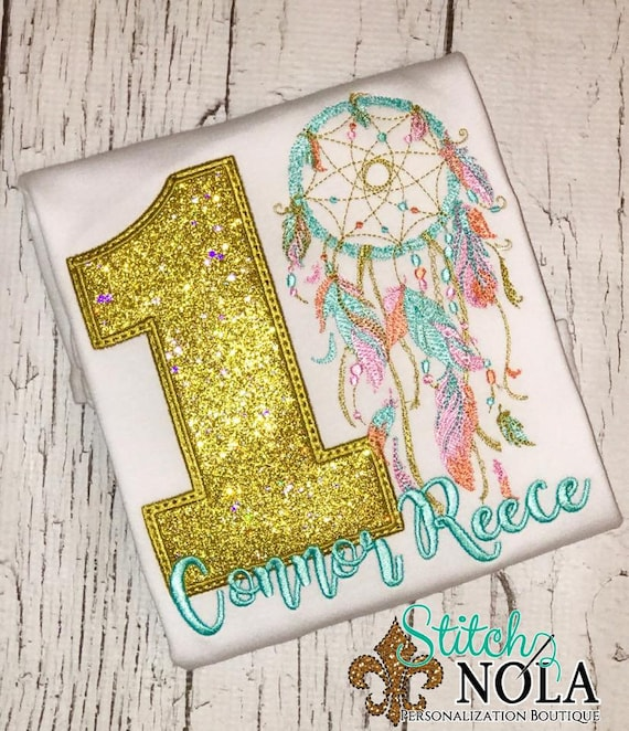 Dream Catcher Birthday Shirt, Dream Catcher Applique, Dream Catcher Shirt, Dream Catcher, Birthday Shirt, Wild One Birthday