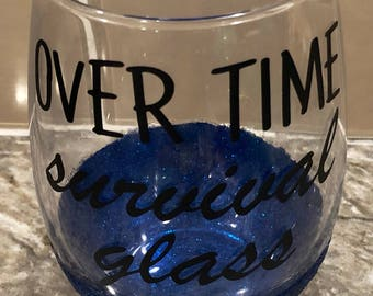 Over Time Survival Glass