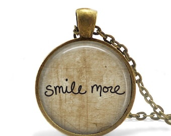 Smile More, Pendant, Matching Necklace,Antique Brass, Literary, Quote, Inspirational, Motivational, 25mm Size, Jewelry