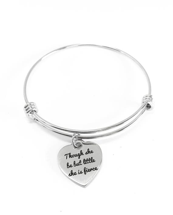 Though She Be But Little She Is Fierce Expanding Bangle Charm Bracelet Gift, Strong Woman Inspirational Motivational Jewelry Gift for Her