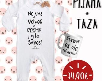 """PACK """"No vas a volver a Dormir y lo sabes"""" Pijama+taza"""