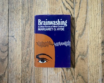 1977 Brainwashing & Other Forms of Mind Control By Margaret O. Hyde, Hardcover Book, McGraw-Hill Book Company