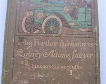 1909 The Further Adventures of Quincy Adams Sawyer HC by Charles Felton Pidgin