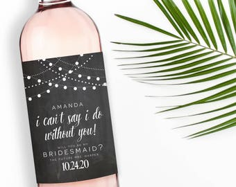 Be My Bridesmaid Wine Labels, Bridesmaid Wine Labels, Ask Bridesmaid, Bridesmaid Proposal Wine Labels, Maid of Honor Wine Labels #CL103