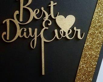 Best Day Ever Cake Topper, wedding cake topper, cake topper wedding, custom cake topper, cake topper, best day ever wedding cake topper