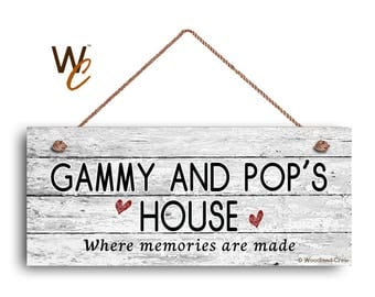 "Gammy and Pop's House Sign, Where Memories Are Made, Distressed Style, Gift For Grandparents,  6"" x 14"" Sign,"