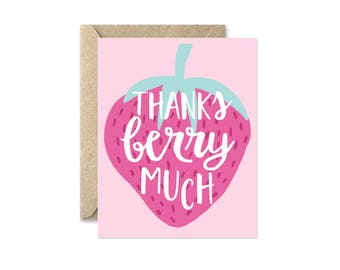 Thanks Berry Much - Greeting Card