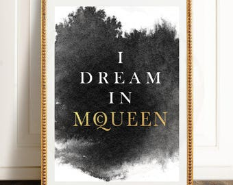 I DREAM IN McQUEEN // Printable Watercolor and Gold Foil Alexander McQueen Poster, McQueen Wall Decor, Bedroom Wall Art Decor, Glamour Art