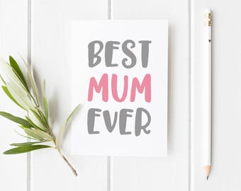 Best Mom Ever, Mother's Day Card, Birthday Card Mum, Mother's Day Card Best Mum Ever, Mother's Day, Card For Mum, Mother's Day Card For Mom