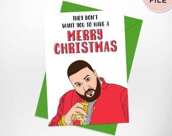 Dj Khaled Merry Christmas Card / Funny Printable Christmas Cards / Rap, HipHop Printable Xmas Card / Funny Dj Khaled Holiday Card