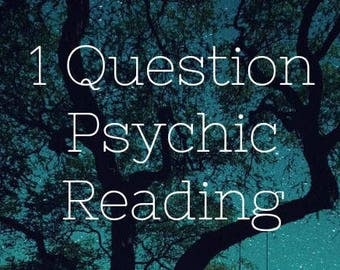 One Question 24 Hour Psychic Reading