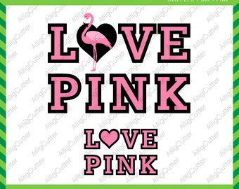 Flamingo Love Pink Valentine SVG DXF PNG eps Cut Love heart File for Cricut Design, Silhouette studio, Sure Cuts Lot, Makes the Cut and more