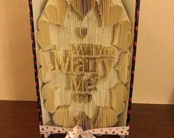 Handmade Folded Book Art, Will You Marry Me ? (Made to order )