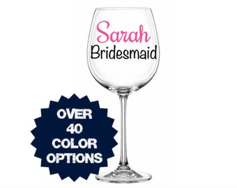 Wedding Decals, Bridal Party Decal, Maid of Honor Sticker, Bridesmaid Decal, Bridesmaid Gift, Bridesmaid Cup, Bridesmaid Wine Glass