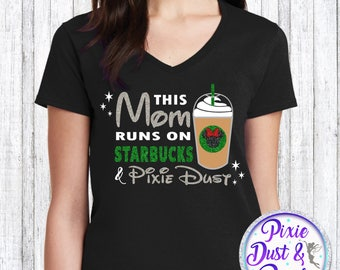 This Mom Runs On Starbucks And Pixie Dust