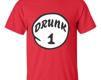 Drunk 1 One Dr. Seuss Best Seller Tees Designed Men Size Unisex T-Shirts for Men and Women
