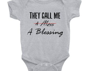 Blessing Onesie, They Call Me A Mess A Blessing, Blessed Onesie, Blessed Baby Onesie, Infant Bodysuit, Funny, Baby Shower Gift