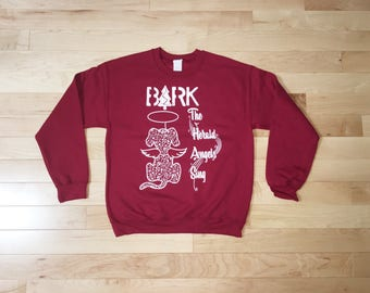 Ugly Christmas Sweater, Bark the herald, xmas sweatshirt, tacky, sweater party, funny sweatshirt, holiday sweater gift, Dog lover gift, dogs