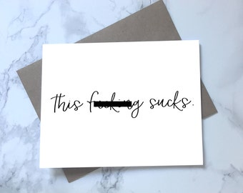 Printable This Fucking Sucks Card, Adult, Sympathy Card, Minimalist Sympathy Card, Funny Sympathy Card, Get Well, Sorry