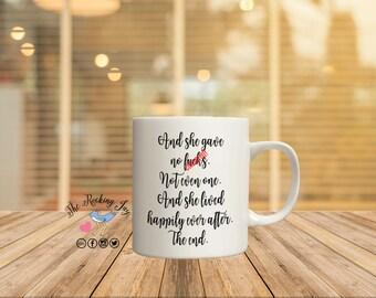 And she gave no f*cks, not a single one, offensive mugs, funny mug, rainbow mug, gay pride  mug, sublimated mug, printed mug,