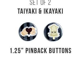 "Taiyaki & Ikayaki 1.25""  Pinback Buttons"