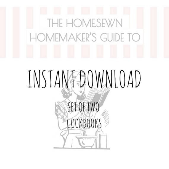 Digital Cookbooks - Set of Two - The HOME.SEWN Homemaker's Guide to Cooking Light (ish) + Cooking Southern