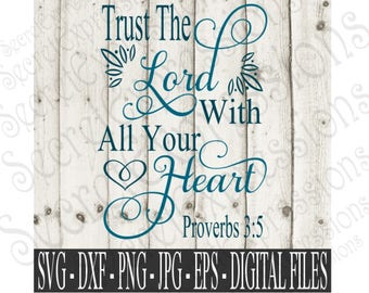 Trust The Lord Svg, Religious Svg, Bible Verse Svg, Digital Cutting File, Png, Eps, DXF, JPEG, SVG, Cricut Svg, Svg Silhouette, Print File