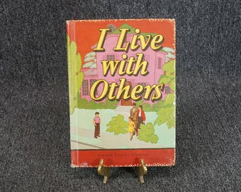 I Live With Others Hardcover Singer Social Studies C. 1957 Hunnicutt And Grambs