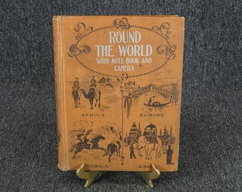 Round The World With Note Book And Camera Hardcover C. 1897