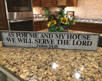 As For Me And My House We Will Serve The Lord, Joshua 24, As For Me And My House