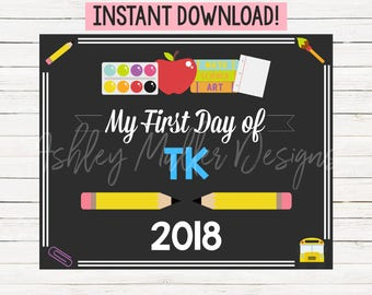 First Day of TK Sign - 1st Day of Toddler Kindergarten Sign - Back to School Sign - School Chalkboard - First Day of School Sign Printab