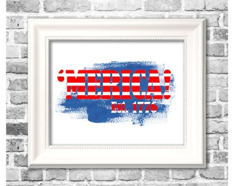 4th of July Print / 'Merica Est 1776 / Patriotic Decor / Americana Print / Red White and Blue / Printable Independence Day Decor