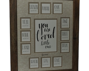 First Year Frame - You Are Loved Little One - Birth through 1 Year-13 Openings-Barnwood Frame/Taupe Mat-Personalization Optional