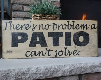 Welcome To Our Patio It S Always Happy Hour Hand