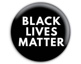 Black Lives Matter Pinback Button // Pin // Badge