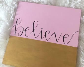 Believe - Wood Sign