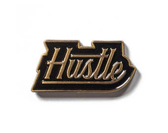 Hustle Soft Enamel Pin