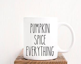 Pumpkin Spice Everything|Mug